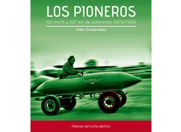 Historias del Coche Eléctrico LOS PIONEROS 1870/1906